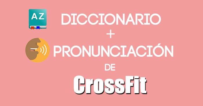 diccionario de Crossfit
